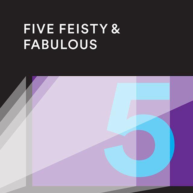 Five Feisty & Fabulous: Digital Film Project