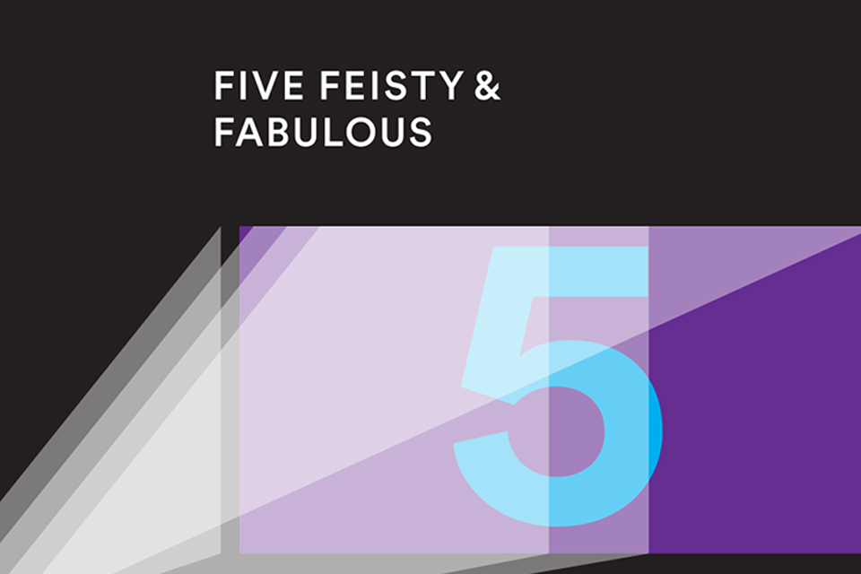 Five Feisty & Fabulous: Digital Film Project