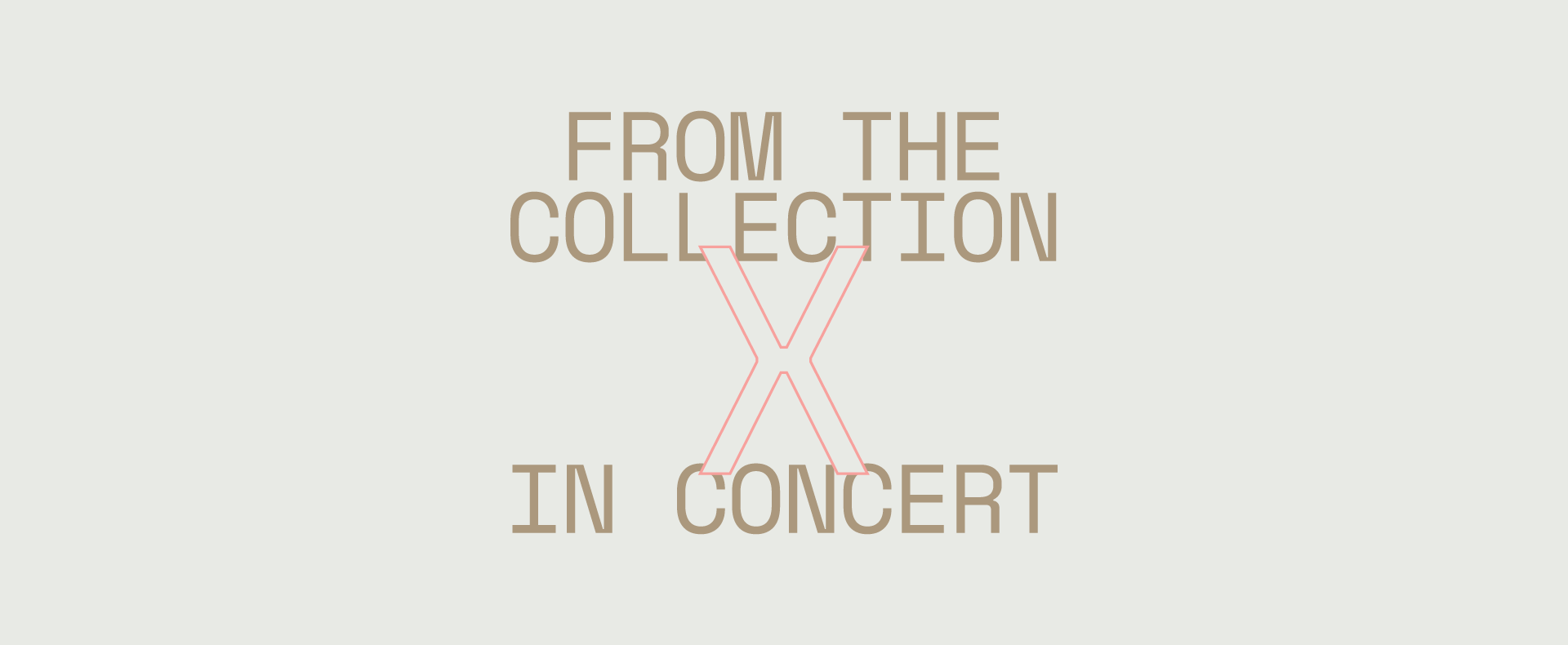 From The Collection X In Concert